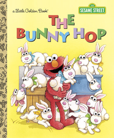 The Bunny Hop (Sesame Street) by Sarah Albee