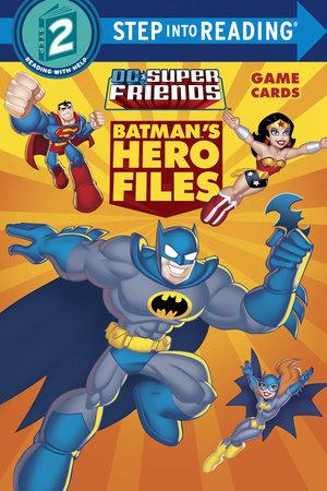 Batman's Hero Files (DC Super Friends) by Billy Wrecks