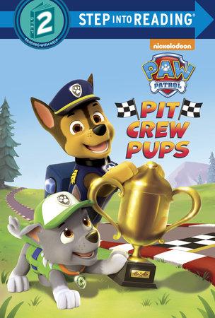 Pit Crew Pups (Paw Patrol) by Kristen L. Depken