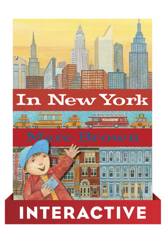 In New York: Interactive Edition by Marc Brown