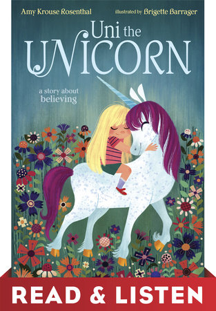 Uni the Unicorn: Read & Listen Edition by Amy Krouse Rosenthal
