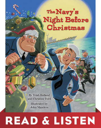 The Navy's Night Before Christmas: Read & Listen Edition by Christine Ford and Trish Holland