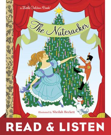 The Nutcracker: Read & Listen Edition by Rita Balducci