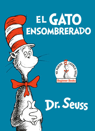 El Gato Ensombrerado (The Cat in the Hat Spanish Edition) Cover