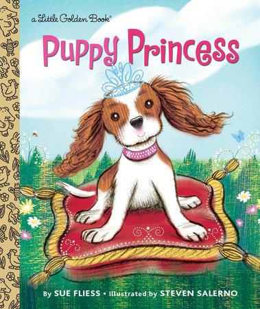 Puppy Princess by Sue Fliess