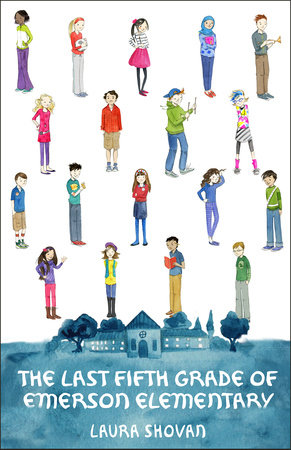 The Last Fifth Grade of Emerson Elementary by Laura Shovan