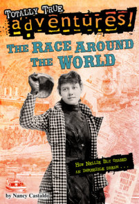 The Race Around the World (Totally True Adventures)