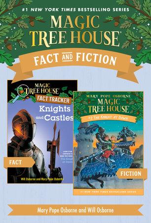 Magic Tree House Fact & Fiction: Knights by Mary Pope Osborne, Natalie Pope Boyce and Sal Murdocca