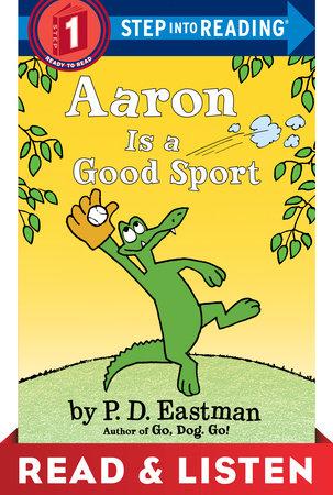 Aaron is a Good Sport: Read & Listen Edition by P.D. Eastman