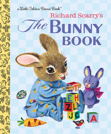 The Bunny Book by Patsy Scarry