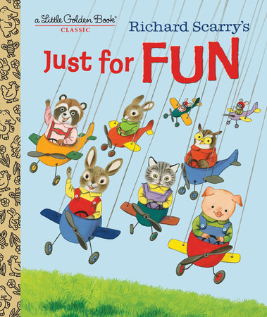 Richard Scarry's Just For Fun by Patricia Scarry