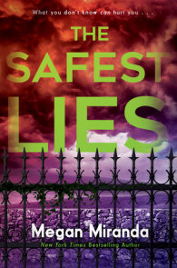 The Safest Lies