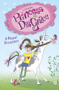 Princess DisGrace: A Royal Disaster