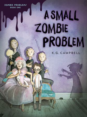 A Small Zombie Problem by K. G. Campbell