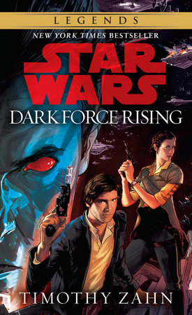 Dark Force Rising: Star Wars Legends (The Thrawn Trilogy)