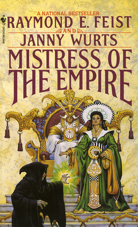 Mistress of the Empire by Raymond E. Feist and Janny Wurts