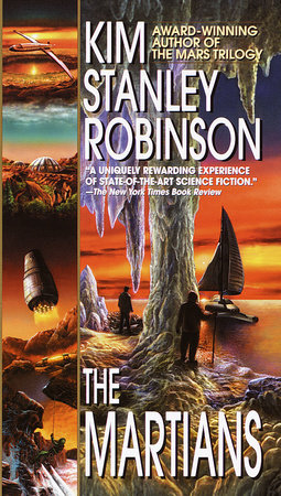 The Martians by Kim Stanley Robinson
