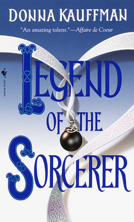Legend of the Sorcerer by Donna Kauffman
