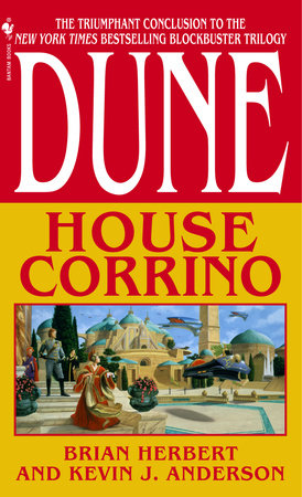 Dune: House Corrino by Brian Herbert and Kevin J. Anderson