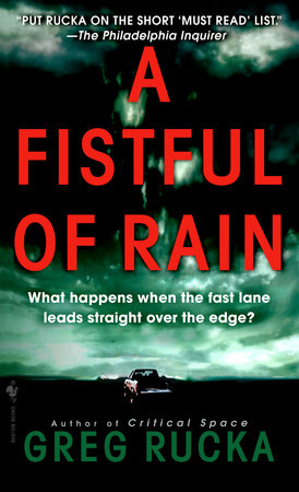 A Fistful of Rain by Greg Rucka