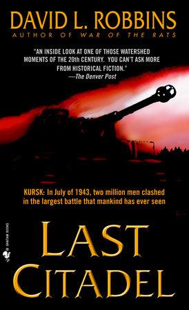 Last Citadel by David L. Robbins