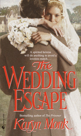 The Wedding Escape by Karyn Monk