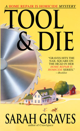 Tool & Die by Sarah Graves