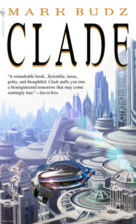 Clade by Mark Budz