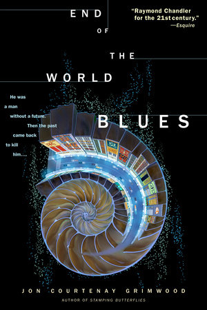 End of the World Blues by Jon Courtenay Grimwood