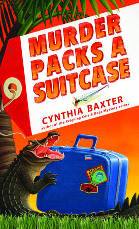 Murder Packs a Suitcase by Cynthia Baxter
