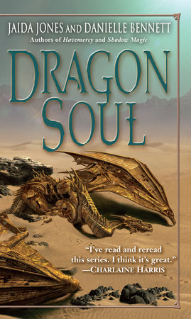Dragon Soul by Jaida Jones and Danielle Bennett
