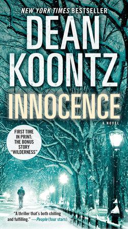 Innocence (with bonus short story Wilderness) by Dean Koontz