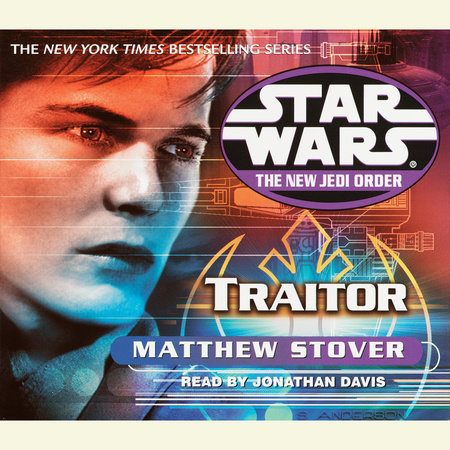 Traitor: Star Wars Legends (The New Jedi Order) by Matthew Stover