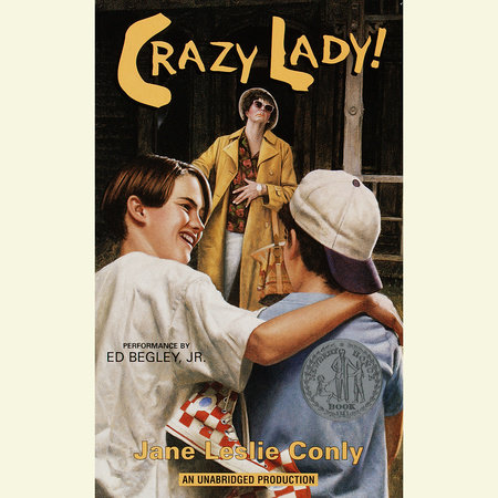 Crazy Lady by Jane Leslie Conly