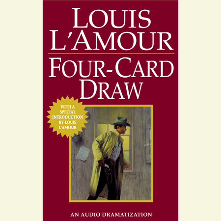 Four Card Draw by Louis L'Amour