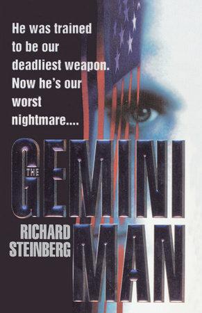 The Gemini Man by Richard Steinberg