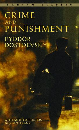 Crime and Punishment by Fyodor Dostoevsky: 9780553211757 |  PenguinRandomHouse.com: Books