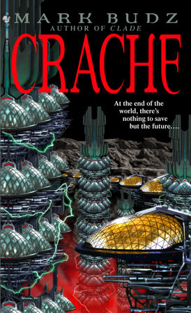 Crache by Mark Budz