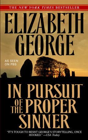 In Pursuit of the Proper Sinner by Elizabeth George
