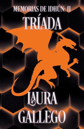 Memorias de Idhún: Tríada / Memories from Idhun: Triad by Laura Gallego