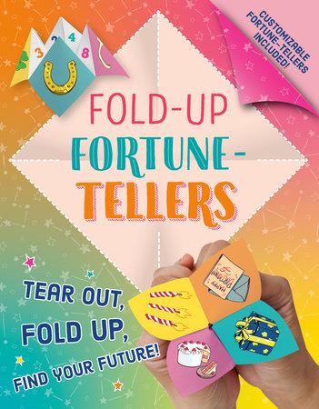Fold-Up Fortune-Tellers by Paula K Manzanero