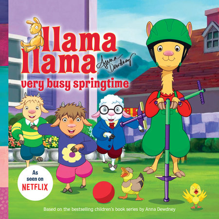 Llama Llama Very Busy Springtime by Anna Dewdney