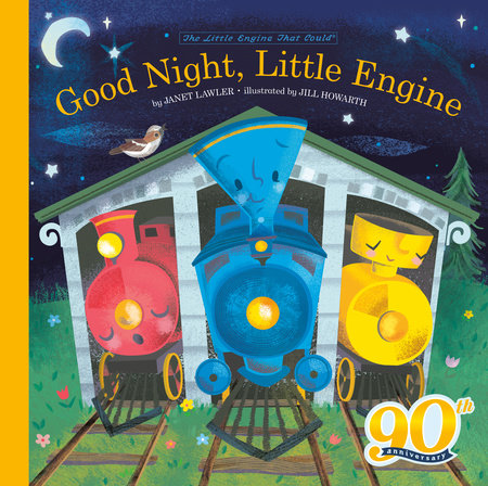 Good Night, Little Engine by Watty Piper and Janet Lawler