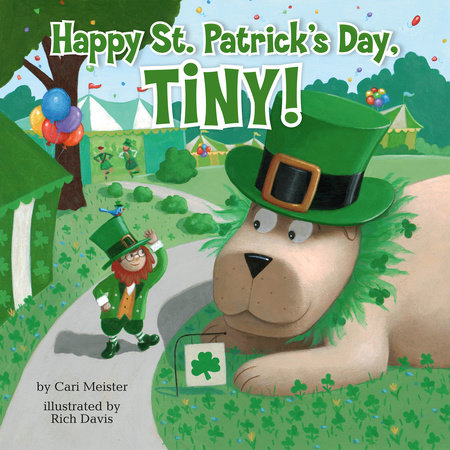 Happy St. Patrick's Day, Tiny! by Cari Meister; Illustrated by Rich Davis