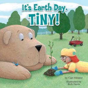 It's Earth Day, Tiny!