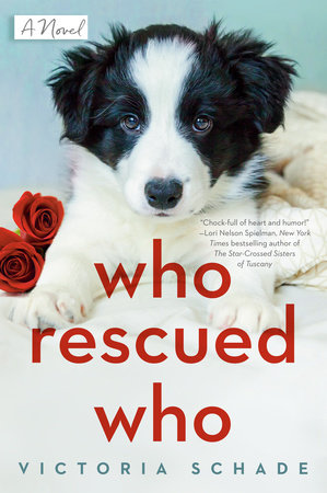 Who Rescued Who by Victoria Schade