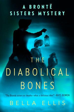 The Diabolical Bones by Bella Ellis