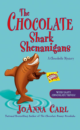 The Chocolate Shark Shenanigans by JoAnna Carl