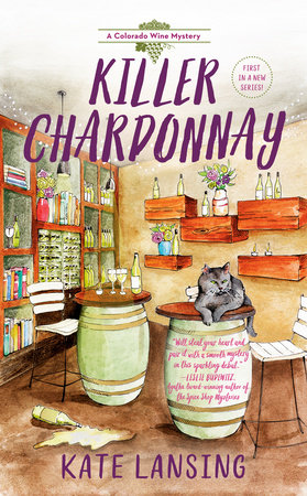 Killer Chardonnay by Kate Lansing