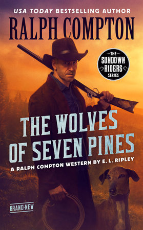 Ralph Compton The Wolves of Seven Pines by E. L. Ripley